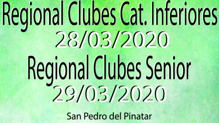 Camp. Regional Senior y Cat. inferiores (28-29/03/2020)