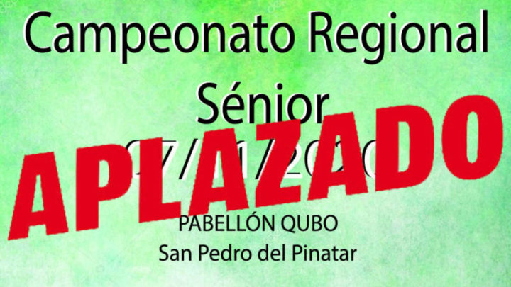 Camp. Regional Senior (Aplazado)