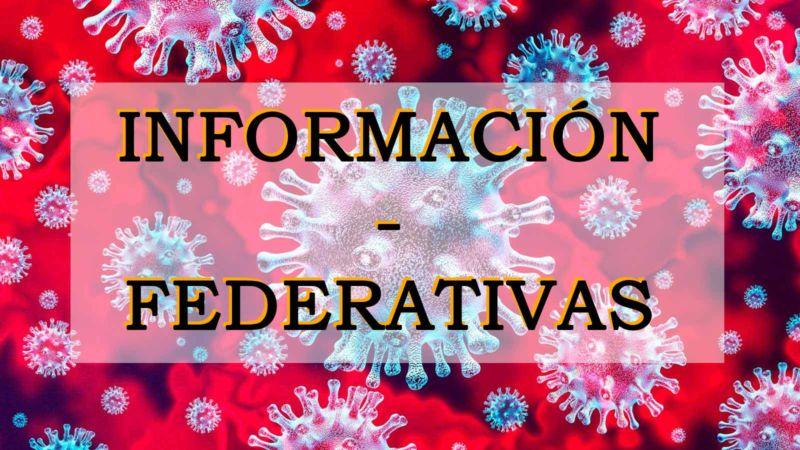 INFORMACIÓN COVID19 – FEDERATIVAS