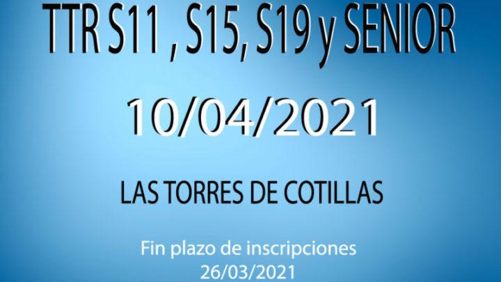 TTR Sub-11, Sub-15, Sub-19 y Senior (2*) (10/04/2021)